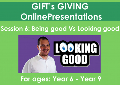 Being Good or just Looking Good? (Duration - 35 minutes)
