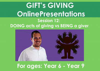 DOING acts of Giving vs BEING a Giver (Duration 37 minutes)