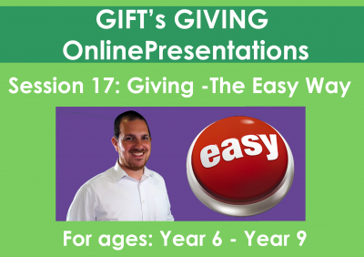 Giving -The EASY way (Duration 13 minutes)