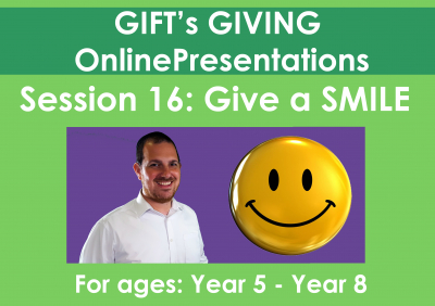 The GIFT of a smile (Duration 22 minutes)