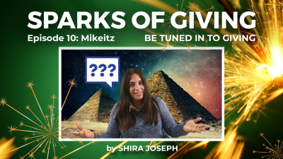 Sparks of Giving No. 10 Mikeitz: Be tuned in to giving