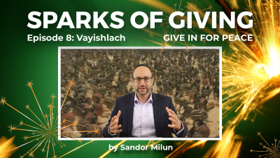Sparks of Giving No. 8 Vayishlach: Give in for the sake of peace